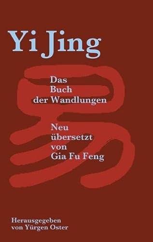 9783734767012: Yi Jing: Das Buch der Wandlungen