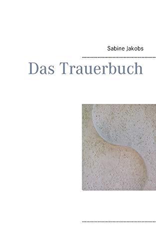 9783734769351: Das Trauerbuch