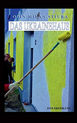9783734770166: Das Ukrainehaus