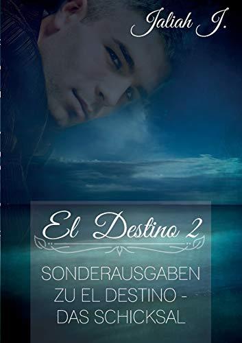 9783734770203: El Destino 2 (German Edition)