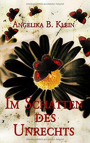 9783734770807: Im Schatten des Unrechts (German Edition)