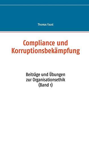 9783734771255: Compliance und Korruptionsbekämpfung (German Edition)