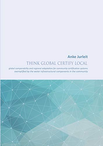 9783734773969: Think global certify local
