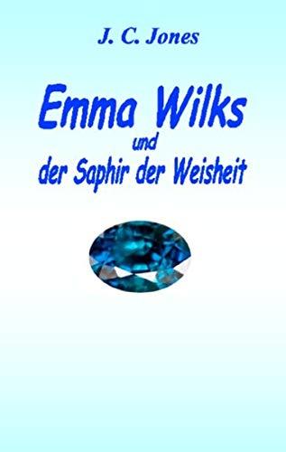 9783734776717: Emma Wilks und der Saphir der Weisheit