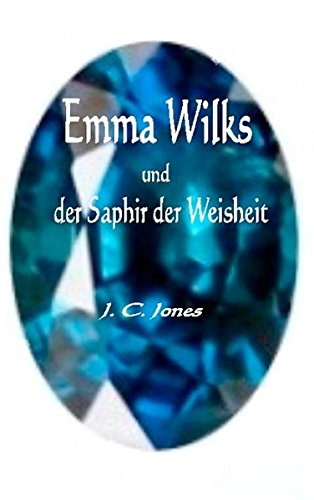 9783734776786: Emma Wilks und der Saphir der Weisheit (German Edition)