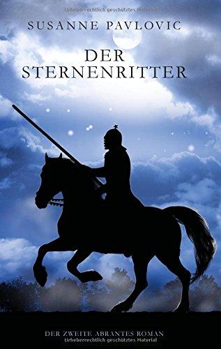 9783734777882: Der Sternenritter: Der zweite Abrantes-Roman