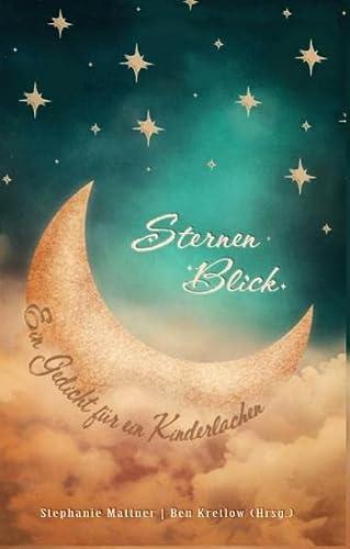 9783734778445: SternenBlick: Ein Gedicht für ein Kinderlachen