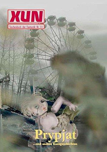 9783734781117: XUN - fantastische Geschichten: Taschenbuch der Fantastik Nr. 11