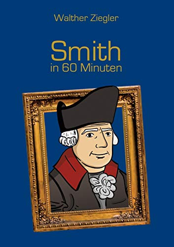 9783734781575: Smith in 60 Minuten