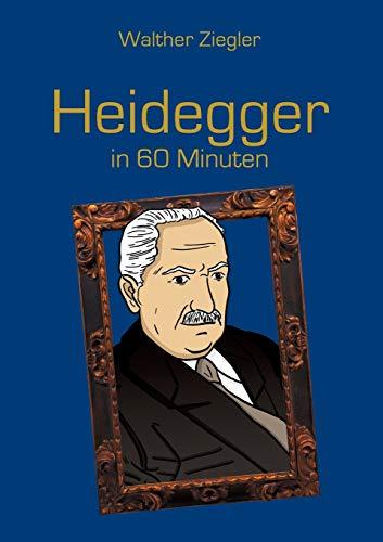9783734781698: Heidegger in 60 Minuten (German Edition)
