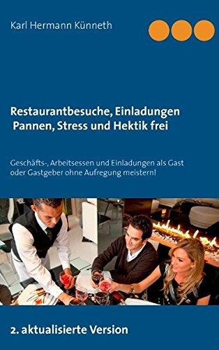 9783734783043: Restaurantbesuche, Geschäfts-. Arbeitsessen pannen-und stressfrei
