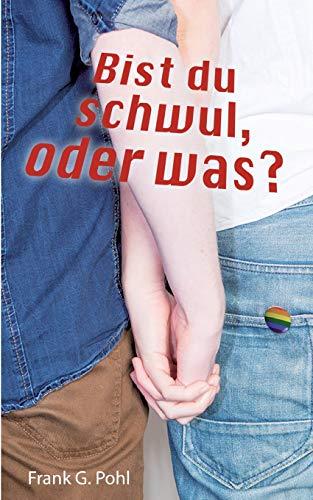 9783734785351: Bist du schwul, oder was?