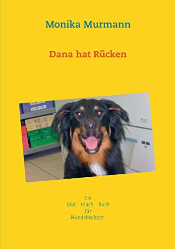 9783734786129: Dana hat Rücken (German Edition)