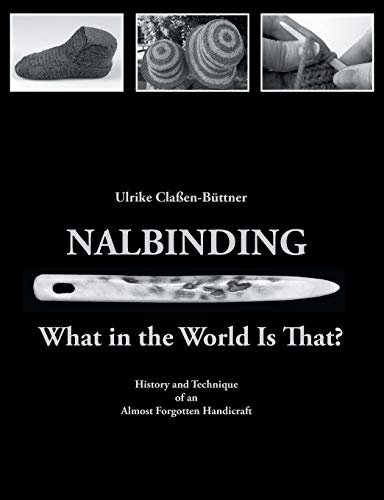 9783734787751: Nalbinding - What in the World Is That?