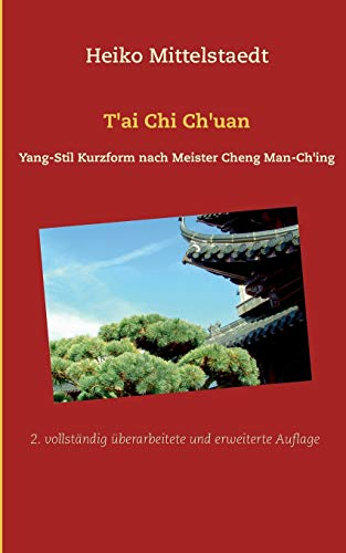 9783734787768: T'ai Chi Ch'uan (German Edition)