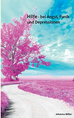 9783734794261: Hilfe - bei Angst, Panik und Depressionen: Unterstützende Tips für Betroffene