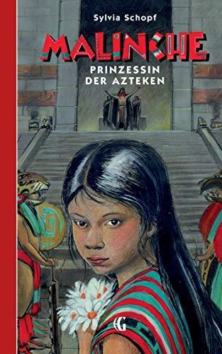 9783734795947: MALINCHE Prinzessin der Azteken