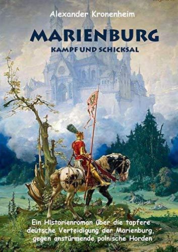 9783734796340: Marienburg - Kampf und Schicksal
