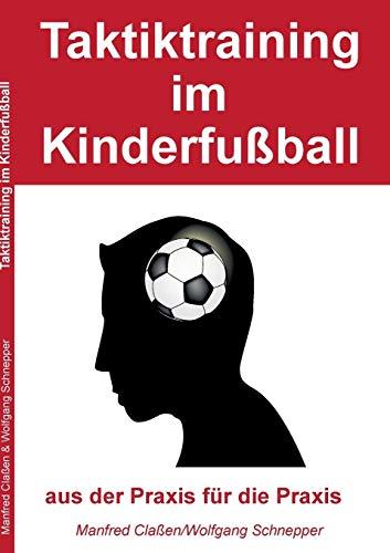9783734796524: Taktiktraining im Kinderfußball
