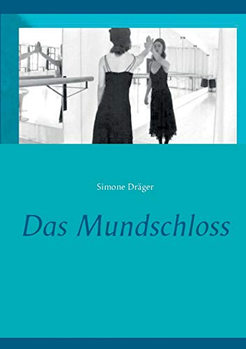 9783734796999: Das Mundschloss (German Edition)