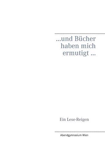 9783734797200: ... und Bücher haben mich ermutigt ... (German Edition)