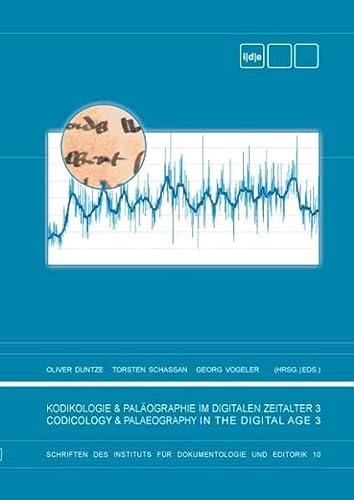 9783734798993: Kodikologie und Paläographie im Digitalen Zeitalter 3: Codicology and Palaeography in the Digital Age 3