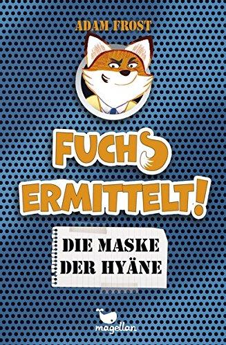 9783734840166: Fuchs ermittelt! Die Maske der Hyäne - Band 2
