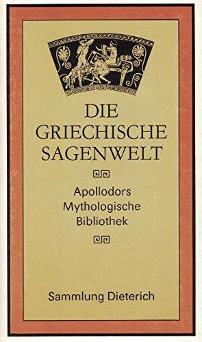 9783735000880: Die Griechische Sagenwelt. Apollodors Mythologische Bibliothek