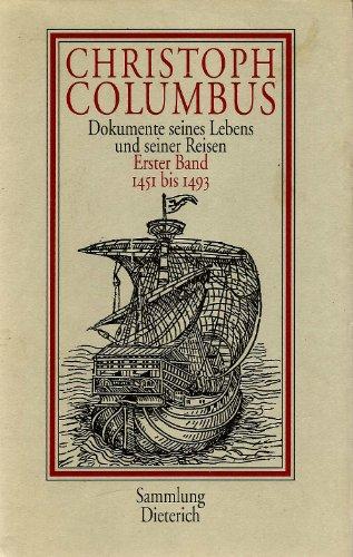 9783735001450: Christoph Columbus. Dokumente seines Lebens und seiner Reisen