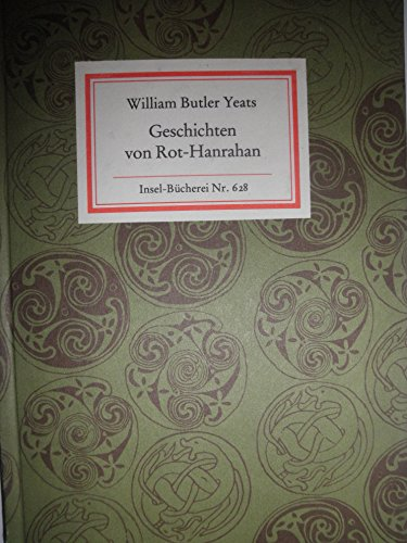 Geschichten von Rot- Hanrahan. Aus d. Englischen: Yeats, William Butler: