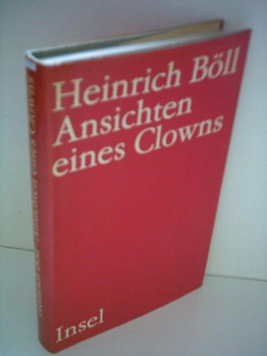 Ansichten eines Clowns - Roman; 1. Auflage: Böll,Heinrich