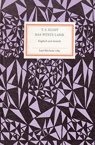 Das wüste Land. Englisch und deutsch.: T. S. Eliot: