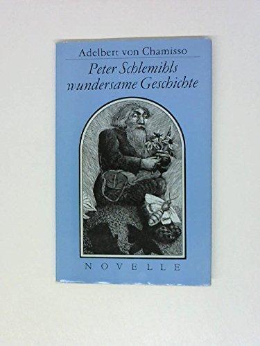 Peter Schlemihls wundersame Geschichte: Chamisso, Adelbert Von