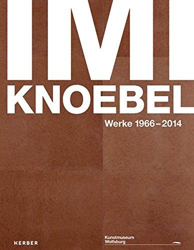 9783735600028: Imi Knoebel