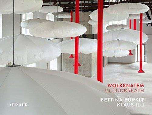 Bettina B rkle & Klaus ILLI: Breathing of Clouds (Hardback)