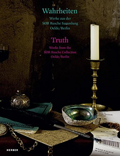 9783735600295: Truth: Works from the SØR Rusche Collection Oelde, Berlin