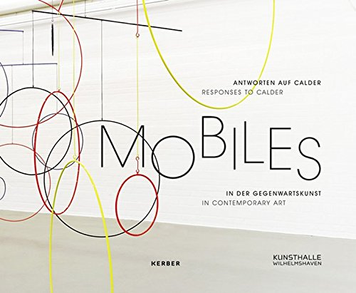 9783735600554: Responses to Calder: Mobile in Contemporary Art