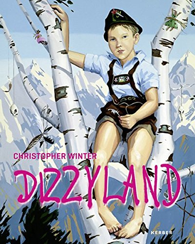 Christopher Winter: Dizzyland: 20 Years in Germany (Hardcover)