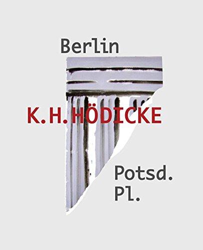 K.H. Hodicke: Berlin Potsdamerplatz (Hardcover): K.H. Hodicke