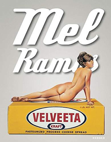 Mel Ramos - Catalogue Raisonne of the: Gardner, Belinda Grace
