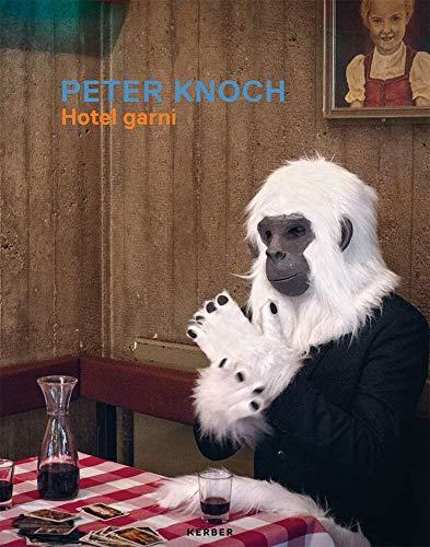 Peter Knoch: Hotel garni - Isabelle Meiffert