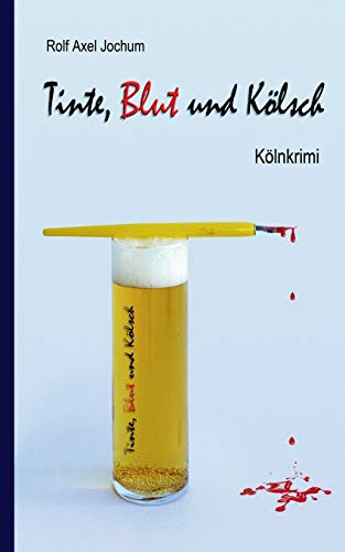 9783735709059: Tinte, Blut Und Kolsch