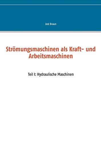 9783735718631: Strömungsmaschinen als Kraft- und Arbeitsmaschinen