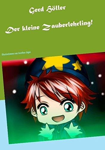 9783735720122: Der Kleine Zauberlehrling!