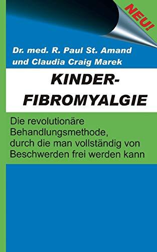 Kinderfibromyalgie: St Amand, Dr Med R. Paul