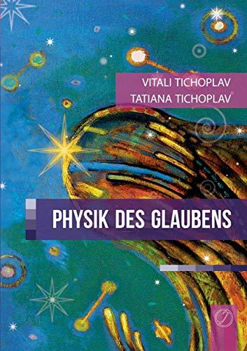 9783735721471: Physik Des Glaubens (German Edition)