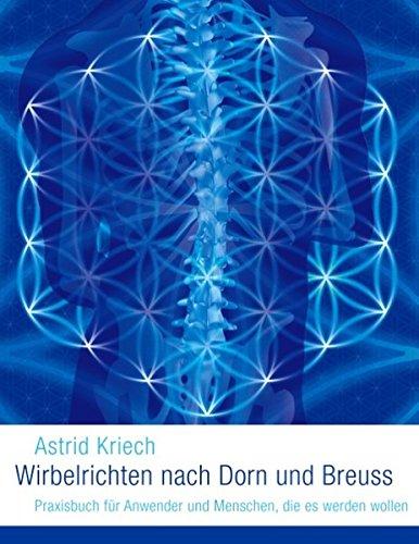 9783735722164: Wirbelrichten Nach Dorn Und Breuss (German Edition)
