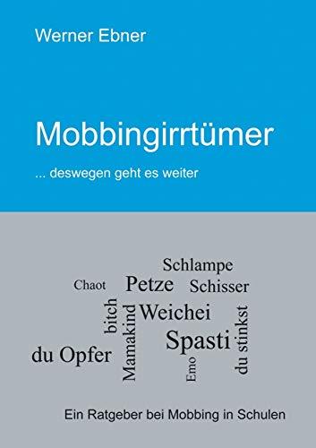 Mobbingirrtumer: Ebner, Werner