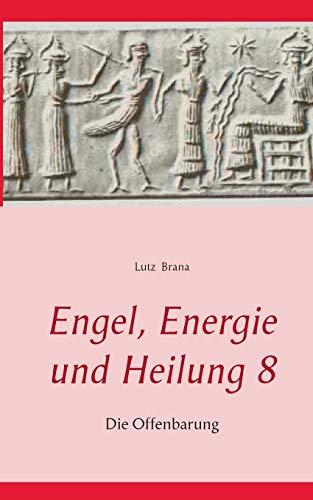 9783735724823: Engel, Energie und Heilung 8 (German Edition)