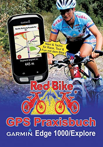 9783735724861: GPS Praxisbuch Garmin Edge 1000/Explore (German Edition)